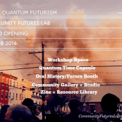Black Quantum Futurism/ The AfroFuturist Affair Celebrates Opening of Community Futures Lab