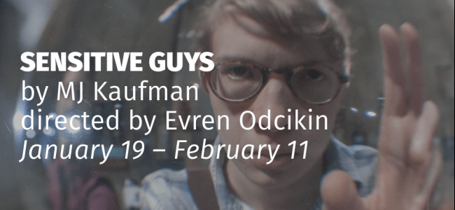 "MJ Kaufman's Play ""Sensitive Guys"" Premieres at InterAct"