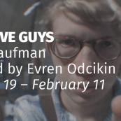 "MJ Kaufman's Play ""Sensitive Guys"" Premieres at InterAct"