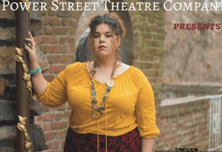 Power Street Theatre Company presents Las Mujeres