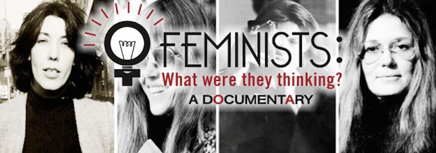 What Were They Thinking >> Producers Forum Feminists What Were They Thinking Leeway