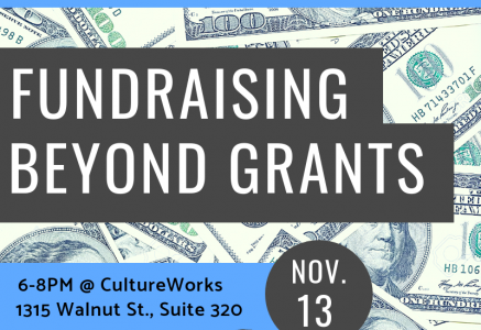 CultureWorks Presents Getting Paid: Fundraising Beyond Grants Workshop