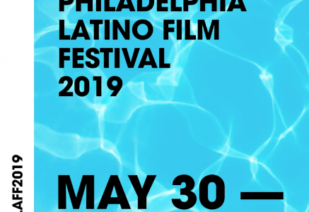 Philadelphia Latino Film Festival Now Accepting Submissions
