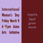 International Wxmen's Day at Asian Arts Initiative