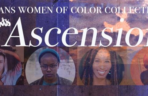 Leeway co-sponsors Ascension: A Celebration of Black Trans and Gender Nonconforming Artists