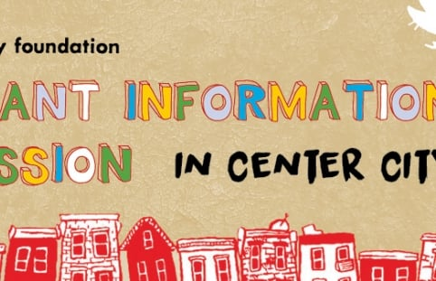 Grant Information Session in Center City