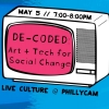 DE-CODED: Art + Tech for Social Change