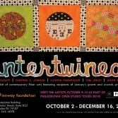 Intertwined: Contemporary Fiber Arts