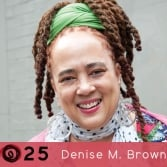 Leeway @ 25: Interview with Denise M. Brown