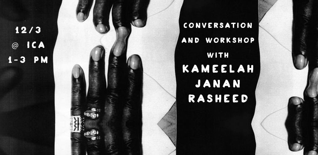 Conversation and Workshop with Kameelah Janan Rasheed