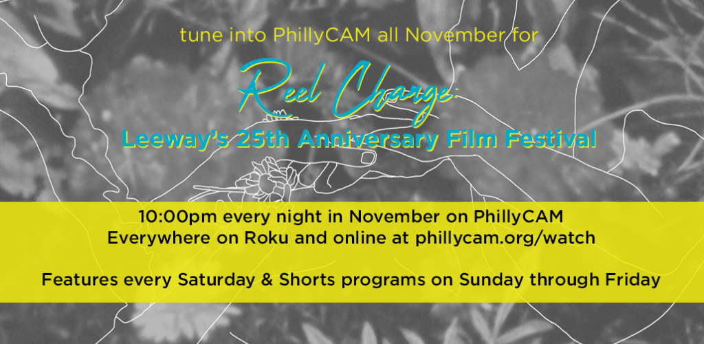 REEL Change 25th Anniversary Film Festival