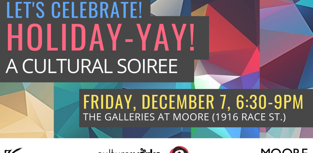 Making Space Closing Reception & Holiday-Yay: A Cultural Soiree